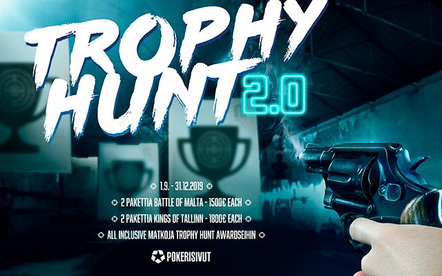 Trophy Hunt 2.0!  1.9 - 31.12.2019